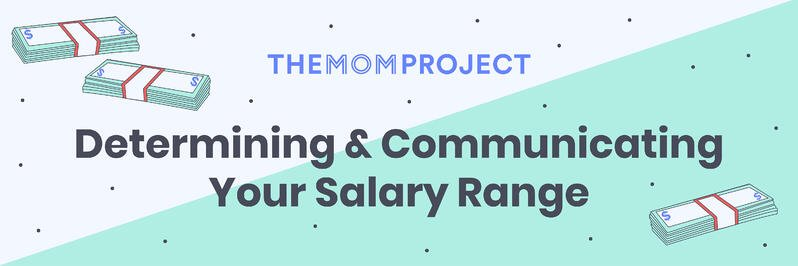 Determining and Communicating Your Salary Range