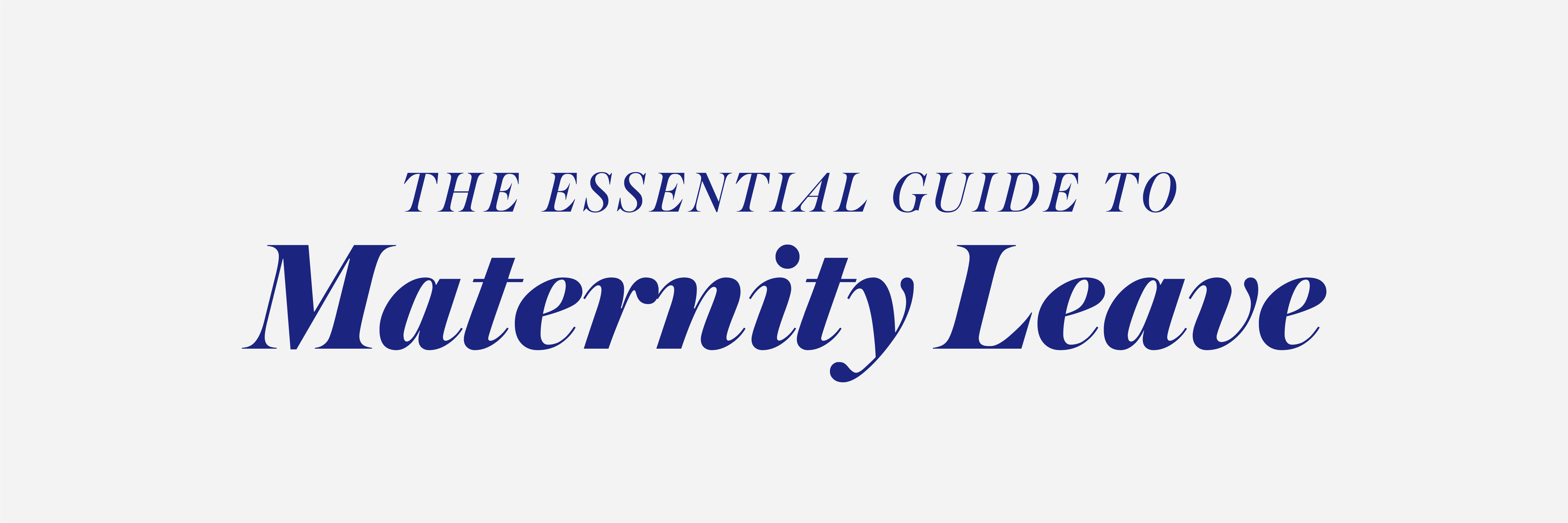 essential guide to maternity leave