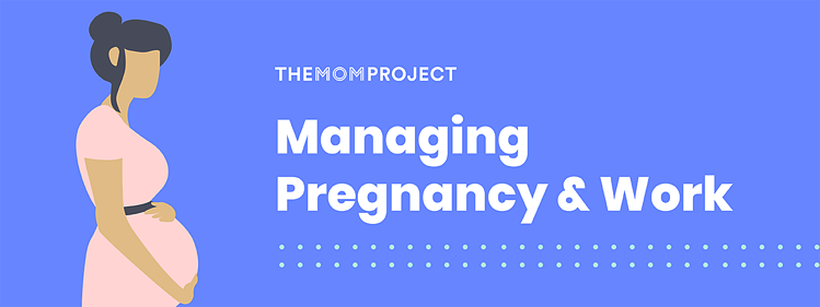 Managing pregnancy and work
